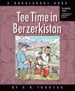 Tee Time in Berzerkistan