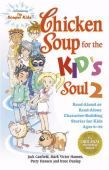 Chicken Soup for the Kid's Soul 2