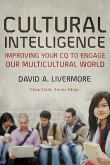 Cultural Intelligence : Improving Your CQ to Engage Our Multicultural World