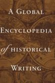 A Global Encyclopedia of Historical Writing