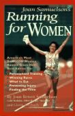 Joan Benoit Samuelson's Running for Women
