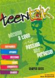 Become a Teen with Passion and Purpose