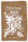 Trying War