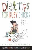 Diet Tips for Busy Chicks
