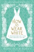 How to Wear White