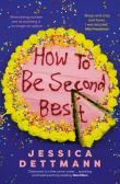 How to Be Second Best
