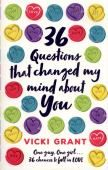 36 Questions That Changed My Mind about You