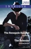 Intrigue (The Renegade Rancher & The Defender)