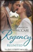 Regency Reunited/the Runaway Countess/Running from Scandal