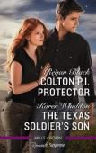 Colton P. I. Protector/the Texas Soldier's Son