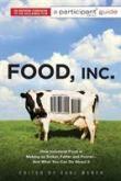 Food, Inc. - A Participant Guide