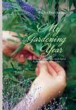 My Gardening Year