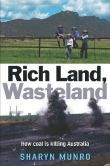 Rich Land, Wasteland