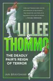 Lillee and Thommo: the Deadly Pair's Reign of Terror