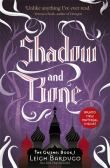 Shadow and Bone the Grisha: #1 Shadow and Bone (Latest Edition)