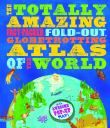 The Totally Amazing Atlas of the World (Pop-Up)