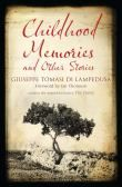 Childhood Memories and Other Stories