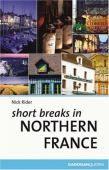 Short Breaks in Northern France