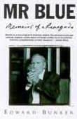 Mr Blue: Memoirs of a Renegade