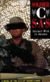 Soldier C: SAS - Secret War in Arabia