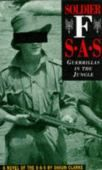 Soldier F SAS - Guerillas in the Jungle
