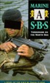 Marine A: SBS - Terrorism on the North Sea