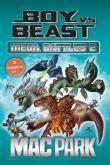 Boy vs Beast Mega Battle 2