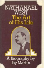 Nathanael West The Art of His Life