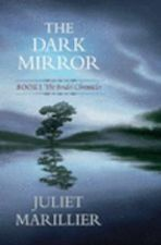 The Dark Mirror: The Bridei Chronicles