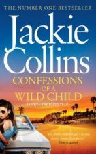 Confessions of a Wild Child : Lucky - The Early Years