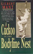 Cuckoo in the Bodyline Nest