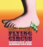 Monty Python's Flying Circus: Complete & Annotated