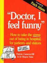 Doctor, I Feel Funny