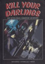 Kill Your Darlings Issue 7