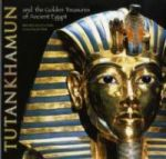 Tutankhamun and the Golden Treasures of Ancient Egypt
