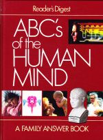 Reader's Digest ABC's of the Human Mind