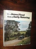 The James Flood Book of Early Motoring