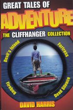 Great Tales Of Adventure: Cliffhanger Collection