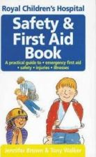 The Royal Children's Hospital Safety and First Aid Book
