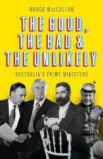 Good, the Bad and the Unlikely (Updated Edition)