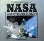 Illustrated History of NASA - Anniversary Edition