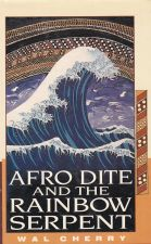 Afro Dite and the Rainbow Serpent
