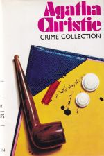 Crime Collection-Peril at End House, The Body in the Library, Hercule Pirot's Christmas