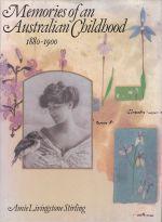 Memories of an Australian Childhood, 1880-1900