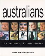 Australians:  The people and their stories