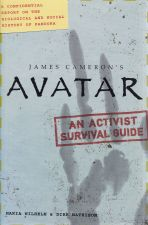 Avatar: An Activist Survival Guide