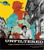 Unfiltered. The Complete Ralph Bakshi