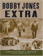 Bobby Jones: Extra! 1st Edition