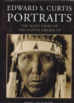 Portraits - The Many Faces of the Native  American