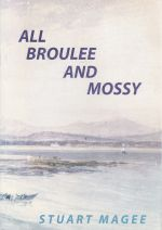 All Broulee and Mossy